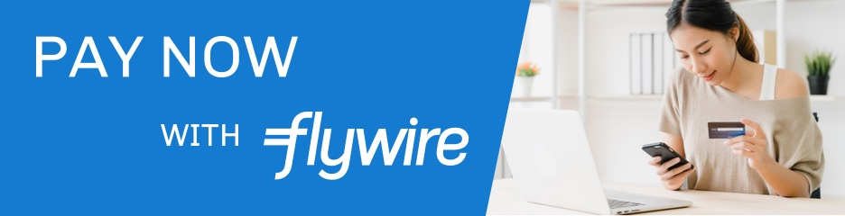 Click here to pay now with Flywire